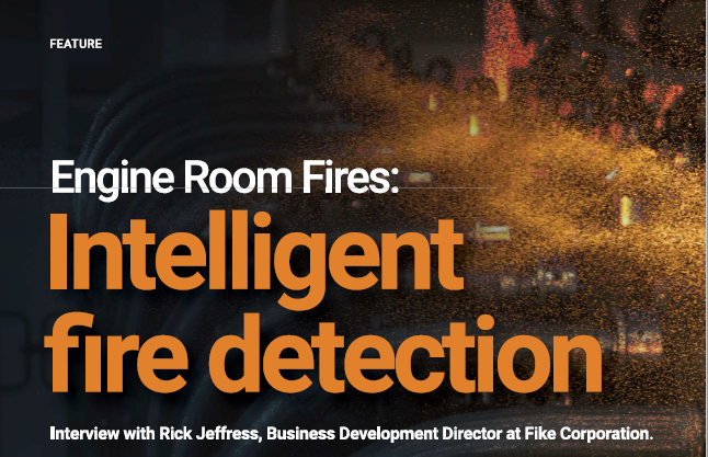 Interview with LASH FIRE partner FIKE on intelligent fire detection
