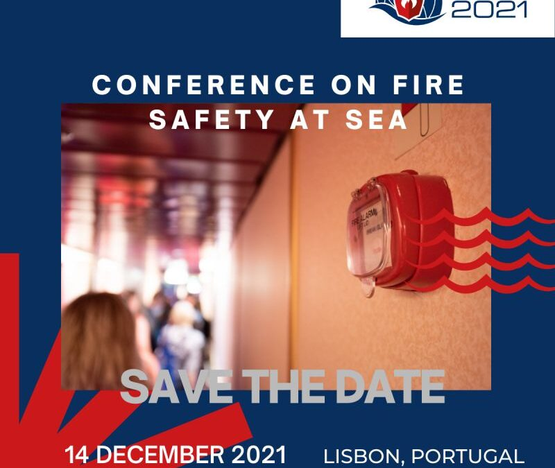 """SAVE THE DATE for the LASH FIRE public conference titled """"Conference on Fire Safety at Sea""""."""